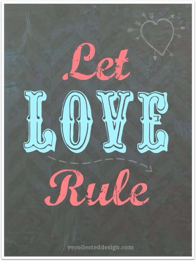 let love rule