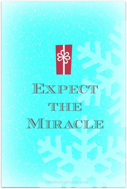 expect the miracle