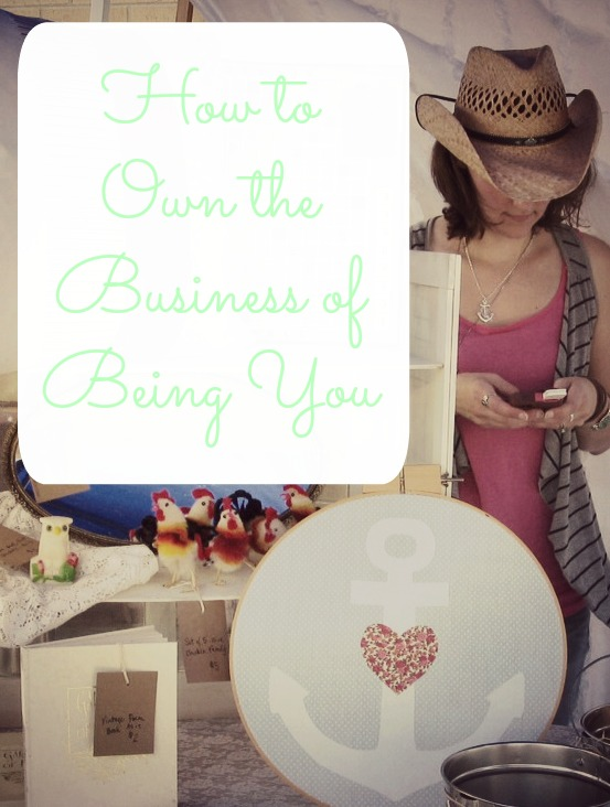how to own the business of being you
