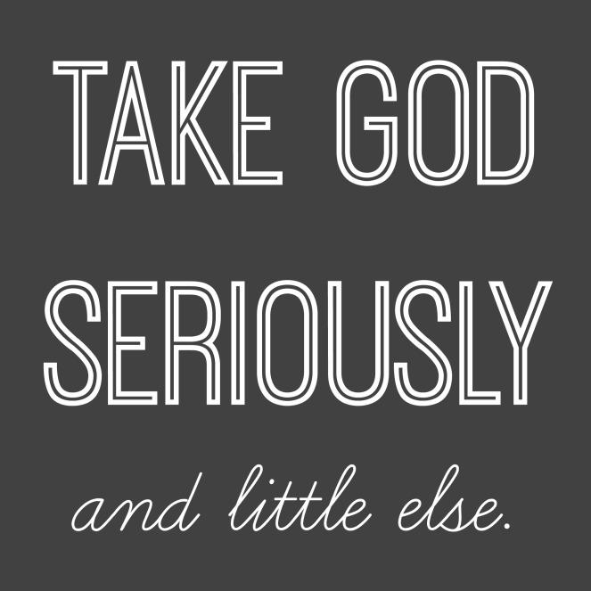 take-god-seriously